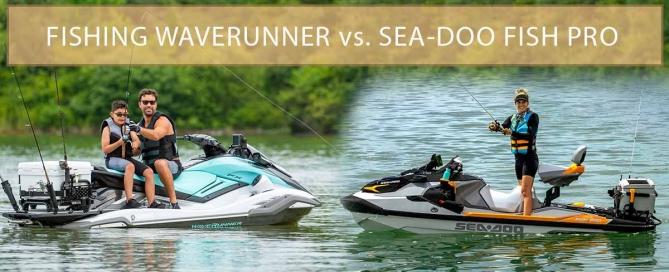 fishing waverunner vs sea-doo fish pro